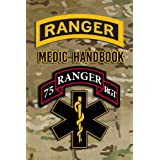 Ranger Medic Handbook: Tactical Trauma Management Team