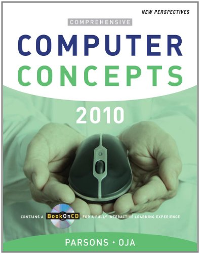 New Perspectives on Computer Concepts 2010: Comprehensive (New Perspectives (Paperback Course Technology))