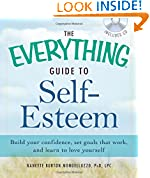 The Everything Guide to Self-Esteem with CD