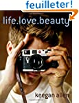 Life. Love. Beauty.