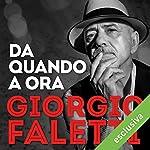 Da quando a ora | Giorgio Faletti