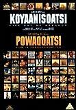 Koyaanisqatsi/ Powaqqatsi [DVD]