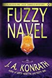 "Fuzzy Navel - A Thriller (Jacqueline ""Jack"" Daniels Mystery)"