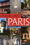 Unexplored Paris (nouvelle �dition, 2...