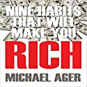 Nine Habits That Will Make You Rich: Teen Edition Audiobook by Michael Ager Narrated by L. David Harris