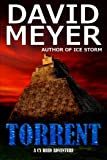 Torrent (Cy Reed Adventure) (Volume 3)