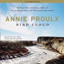 Bird Cloud: A Memoir (       UNABRIDGED) by Annie Proulx Narrated by Joan Allen