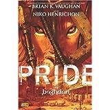 """Pride of Baghdadvon """"Brian K. Vaughan"""""""