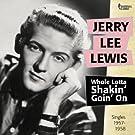 Whole Lotta Shakin' Goin' On (Singles 1957 - 1958)