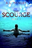 img - for The Scourge (Brilliant Darkness Book 1) book / textbook / text book
