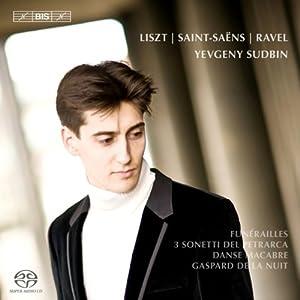 Yevgeny Sudbin (Funerailles/ Danse Macabre) (Yevgeny Sudbin) (BIS: BIS1828)
