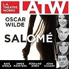 Salomé Hörspiel von Oscar Wilde Gesprochen von: Rosalind Ayres, James Marsters, Andre Sogliuzzo, Kate Steele, John Vickery, Matthew Wolf