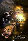 The Riss Proposal (The Riss Series Book 2) (English Edition)