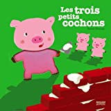 Les 3 petits cochonspar Xavier Deneux