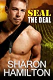SEAL The Deal (SEAL Brotherhood #4)