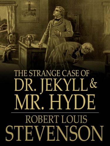Robert Louis Stevenson - The Strange Case of Dr. Jekyll and Mr. Hyde (Annotated)