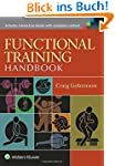 Functional Training Handbook: Flexibi...