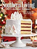 The Editors of Southern Living Magazine Southern Living Annual Recipes