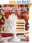 Southern Living 2013 Annual Recipes:...