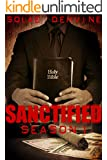 Sanctified: Season 1: A What's Done in the Dark Sequel