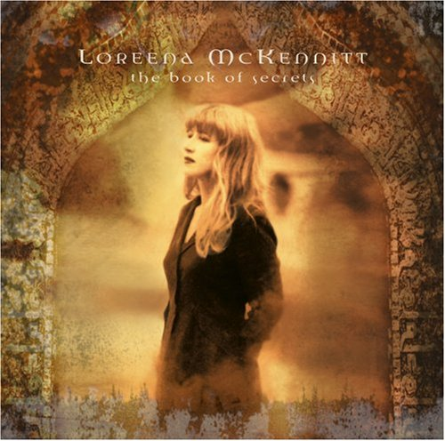 Loreena McKennitt - The Books Of Secrets - Zortam Music