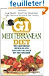 The GI Mediterranean Diet: The Glycem...