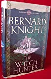 The Witch Hunter (Crowner John Mystery 8) Bernard Knight