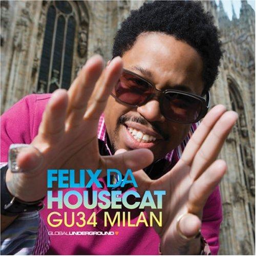 Felix Da Housecat - GU34 Milan (Global Underground) - Zortam Music