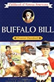 Buffalo Bill: Frontier Daredevil (Childhood of Famous Americans) (0689714793) by Augusta Stevenson