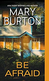 Be Afraid by Mary Burton ebook deal