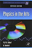img - for Physics in the Arts: Revised Edition (Complementary Science) book / textbook / text book