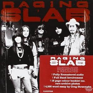 Raging Slab