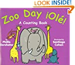 Zoo Day! �Ol�!: A Counting Book