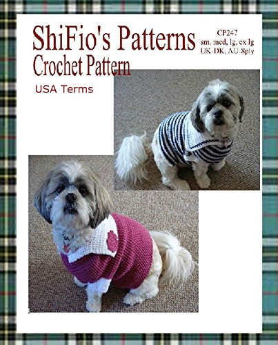 Crochet Pattern - CP247 - Dog Coat Sailor Top Pullover - Small, Medium, Large, Ex-large - USA Terminology