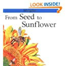 From Seed to Sunflower (Lifecycles)