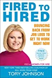 img - for Fired to Hired: Bouncing Back from Job Loss to Get to Work Right Now book / textbook / text book