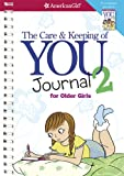Cara Natterson The Care and Keeping of You 2 Journal for Older Girls (American Girl (Quality))