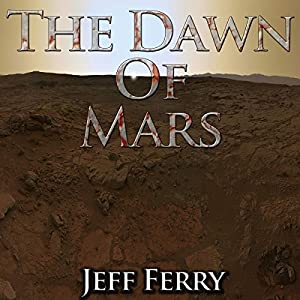 The Dawn of Mars Audiobook