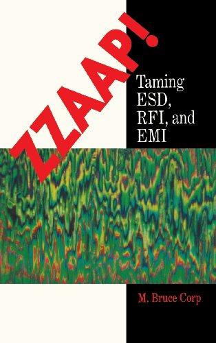 ZZAAP!: Taming ESD, FRI, and EMI (Emi Filter Design compare prices)