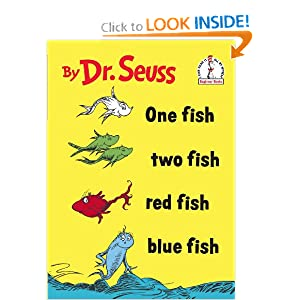 One Fish Two Fish Red Fish Blue Fish (I Can Read It All by Myself)