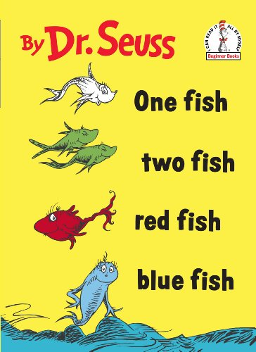 One Fish Two Fish Red Fish Blue Fish (I Can Read It All by Myself) by Theodor Seuss Geisel, Dr. Seuss