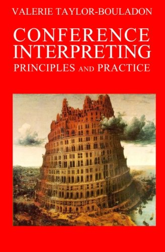Conference Interpreting: Principles and Practice PDF