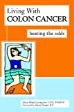 Living With Colon Cancer: Beating the Odds