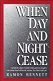 When Day and Night Cease