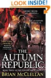 The Autumn Republic (Powder Mage series)
