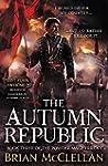 The Autumn Republic (The Powder Mage...