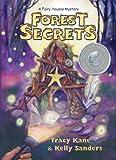 Forest Secrets: A Fairy Houses Mystery (The Fairy Houses Series)