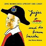 Juju und die fernen Inseln (Jens Wawrczeck spricht und singt) | Ana María Matute