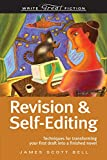 Revision And Self-Editing (Write Great Fiction) (1582975086) by Bell, James Scott
