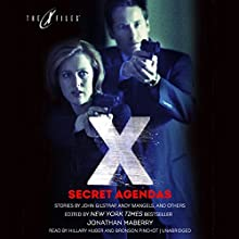 Secret Agendas: The X-Files Anthologies, Book 3 Audiobook by Jonathan Maberry Narrated by Hillary Huber, Bronson Pinchot